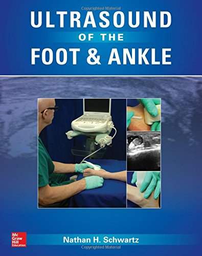 Ultrasound of the Foot and Ankle by McGraw-Hill Education / Medical