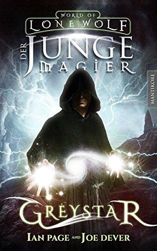 Greystar 01 - Der junge Magier: Ein Fantasy-Spielbuch in der Welt des Einsamen Wolf (Greystar / Ein Fantasy-Spielbuch in der Welt des Einsamen Wolf)