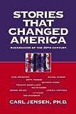 Stories That Changed America, Carl Jensen, 158322517X