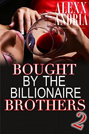 book cover of Bought By The Billionaire Brothers 2