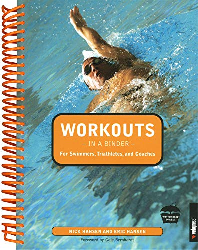 Workouts in a Binder for Swimmers, Triathletes, and Coaches (Best Swimming In Texas)