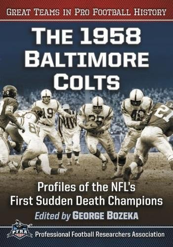 olts: Profiles of the NFL's First Sudden Death Champions (Great Teams in Pro Football History) (1958 Baltimore Colts)