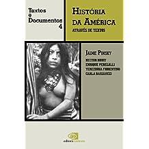 História da América Através de Textos