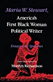 img - for Maria W. Stewart, America s First Black Woman Political Writer: Essays and Speeches (Blacks in the Diaspora) book / textbook / text book
