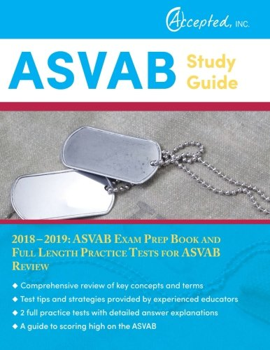 ASVAB Study Guide 2018-2019: ASVAB Exam Prep Book and Full Length Practice Tests for ASVAB Review