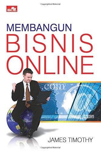 Read Online Membangun Bisnis Online (Indonesian Edition) pdf