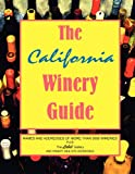 The California Winery Guide, , 1886571260