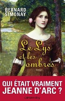 Le Lys et les ombres par Simonay