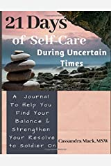 21 Days of Self-Care During Uncertain Times Paperback