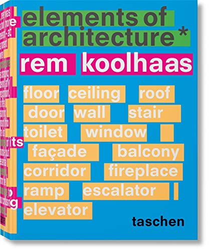 Rem Koolhaas. Elements of Archit...