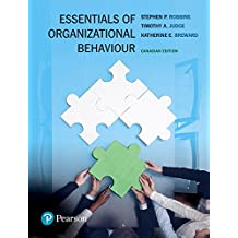 Essentials of Organizational Behaviour, First Canadian Edition Plus MyManagementLab with Pearson eText -- Access Card Package