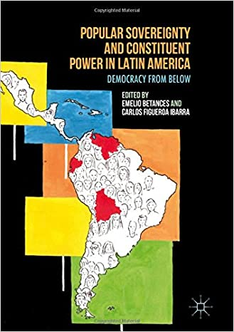 Popular Sovereignty and Constituent Power in Latin America