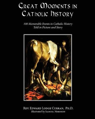 Great Moments in Catholic History pdf