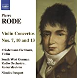 Rode, P.: Violin Concertos Nos. 7, 10, 13