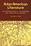 Asian American Literature: An Introduction to the