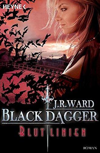 Blutlinien: Black Dagger 11 - Roman -