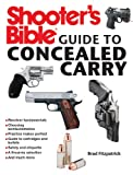 Shooter's Bible Guide to Concealed Carry, Brad Fitzpatrick, 1620875802