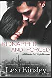 download ebook kidnapped and forced: a billionaire and virgin romance (kidnapped by the billionaire series) pdf epub