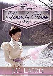 From Time to Time: A Love Story / Historical Time Travel Romance (English Edition)