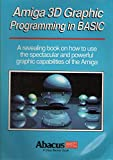 img - for Amiga 3d Graphics Programming in Basic (A Data Becker book) book / textbook / text book