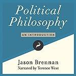Political Philosophy: An Introduction | Jason Brennan