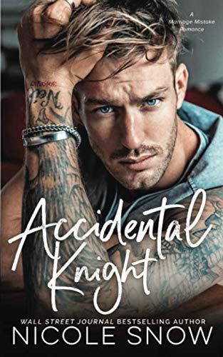 Accidental Knight: A Marriage Mi...
