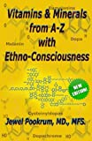 img - for Vitamins and Minerals From A to Z with Ethno-Consciousness book / textbook / text book