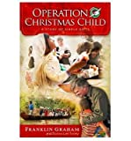 Operation Christmas Child : A Story of Simple Gifts(Hardback) - 2013 Edition