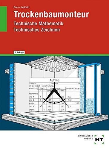 Trockenbaumonteur  Technische Mathematik Technisches Zeichnen