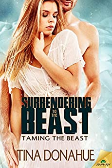 Surrendering to the Beast (Taming the Beast) by [Donahue, Tina]