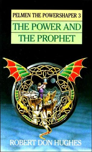 the-power-the-prophet-3-pelmen-the-powershaper-book-3