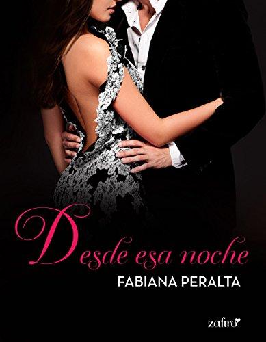 Desde esa noche (Spanish Edition)