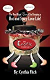 img - for The Erotic Cookie Jar: The sexy tool to put the spice back in your love life! book / textbook / text book
