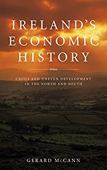 irelands economic crisis Ireland's economy was stagnant in the early years of the 20th century  liberalization of international trade taxes and rules in the 1960s allowed.