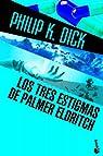 Los tres estigmas de Palmer Eldritch par