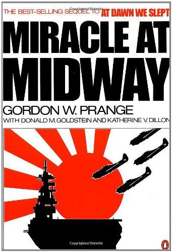 Miracle At Midway by Gordon W. Prange