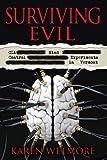 Surviving Evil: CIA Mind Control Experiments in Vermont