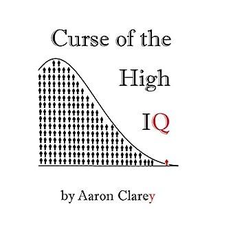 amazon com the curse of the high iq audible audio edition aaron