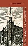 Memorabilia Lovaniensia. Leuven 1569-1582 : Vijf Wetenswaardigheden, Huybens, G., 9042930594