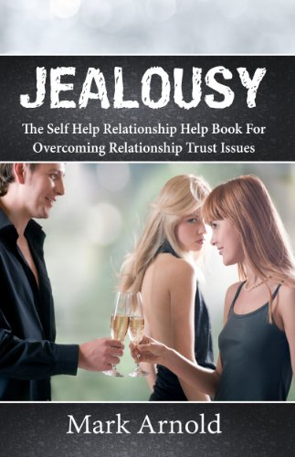 Getting over trust and jealousy issues