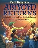 Abiyoyo Returns, Pete Seeger and Paul DuBois Jacobs, 0689832710