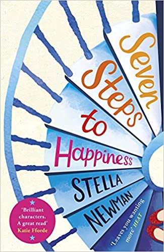 Seven Steps To Happiness: Amazon.co.uk: Stella Newman: 9781472220110: Books