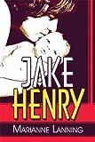 Jake Henry, Marianne Lanning, 1606727710