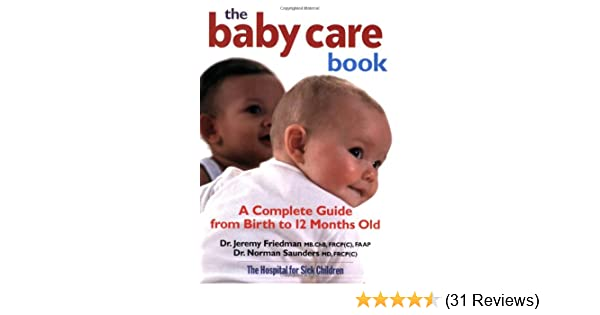 a6f206269e09 The Baby Care Book  A Complete Guide from Birth to 12-Month Old ...