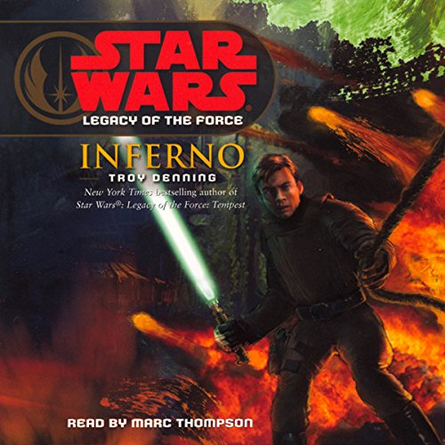 Star Wars: Legacy of the Force #6: Inferno by Random House Audio