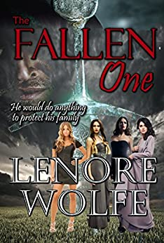 Vampire Fantasy, The Fallen One (Sons of the Dark Mother Volume 1 , Book 1, Novella) by [Wolfe, Lenore]