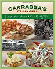 "Make dinner the Carrabba's way tonight, with these delicious family recipes For 25 years, Carrabba's Italian Grill has offered its amici (Italian for ""friends"") an extraordinary dining experience. Serving hand-prepared, contemporary re..."