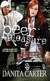 Peer Pleasure, Danita Carter, 1593092504
