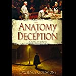 The Anatomy of Deception | Lawrence Goldstone