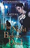 The Night Before Dead: Volume 6 (Dreg City)